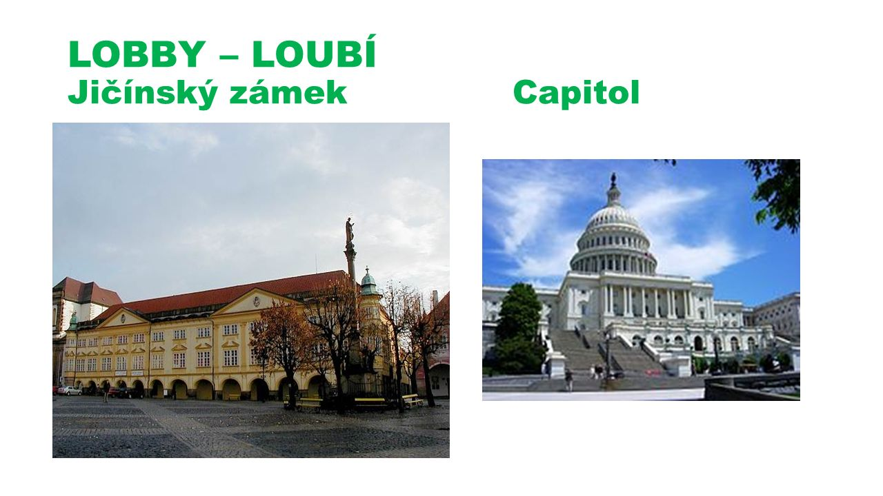 LOBBY – LOUBÍ Jičínský zámek Capitol