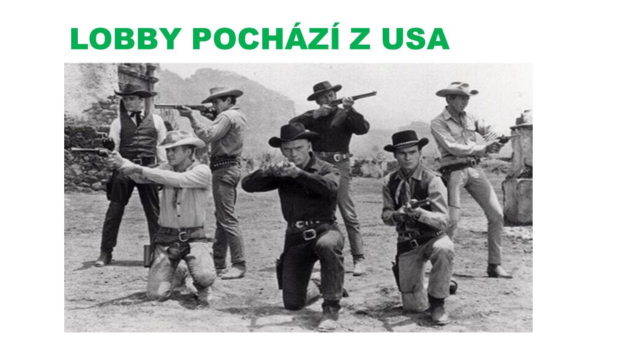 LOBBY POCHÁZÍ Z USA