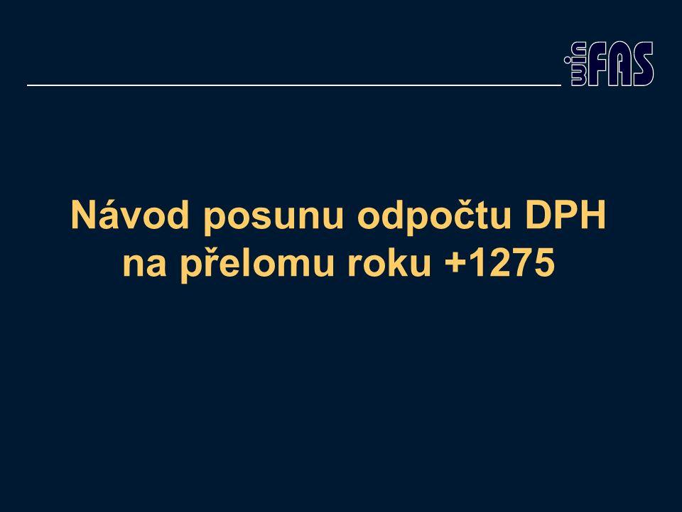 Návod posunu odpočtu DPH na přelomu roku +1275