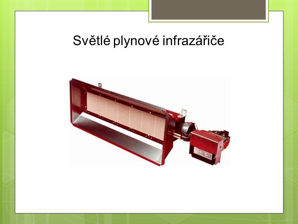 Světlé plynové infrazářiče