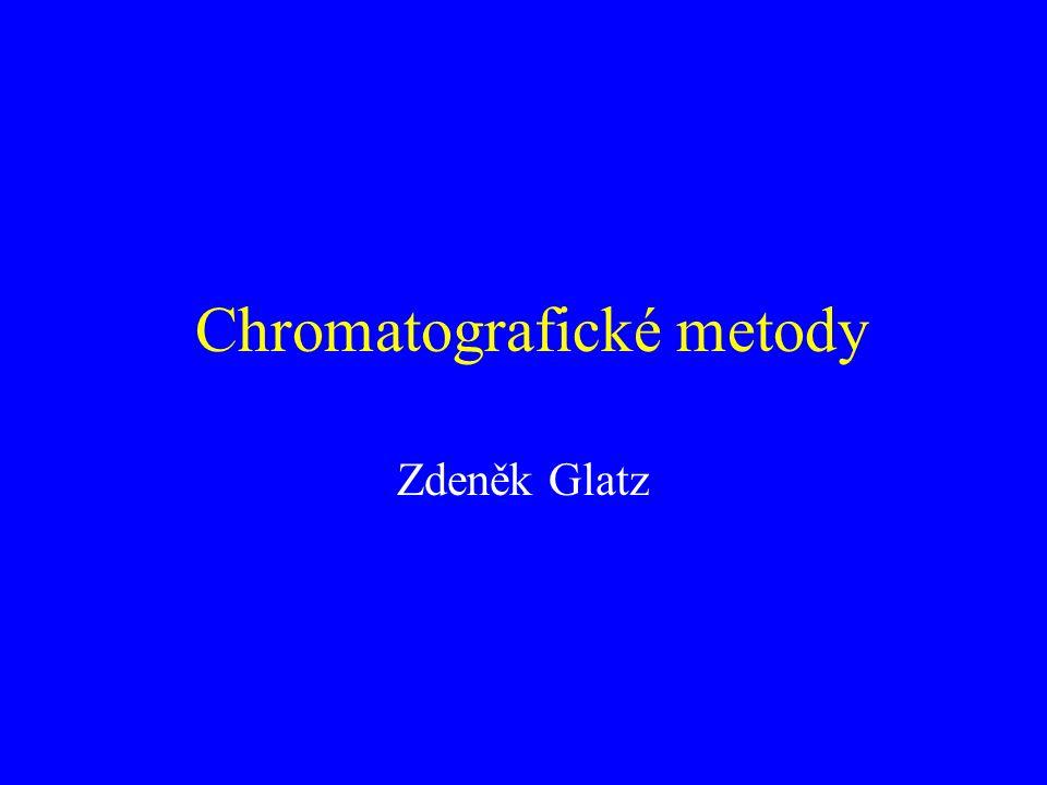 Chromatografické metody Zdeněk Glatz