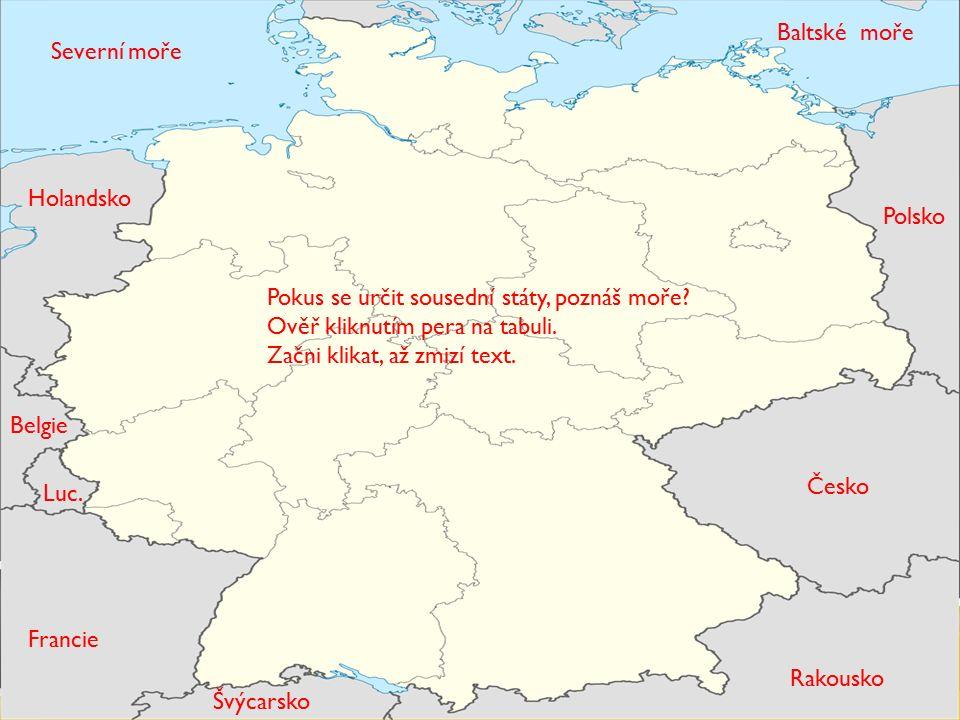  Německo sousedí s Dánskem, Polskem, ČR, Rakouskem, Švýcarskem, Francií, Lucemburskem, Belgií a Nizozemskem.  Na severu je omýváno Baltským mořem a