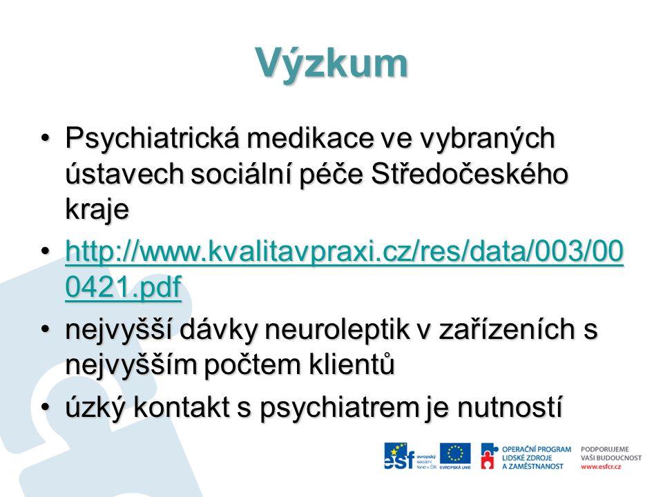 Výzkum Psychiatrická medikace ve vybraných ústavech sociální péče Středočeského krajePsychiatrická medikace ve vybraných ústavech sociální péče Středo