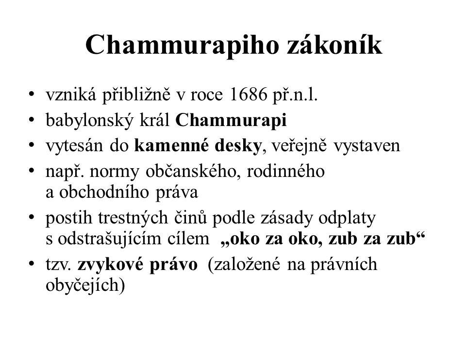 Chammurapiho zákoník vzniká přibližně v roce 1686 př.n.l.