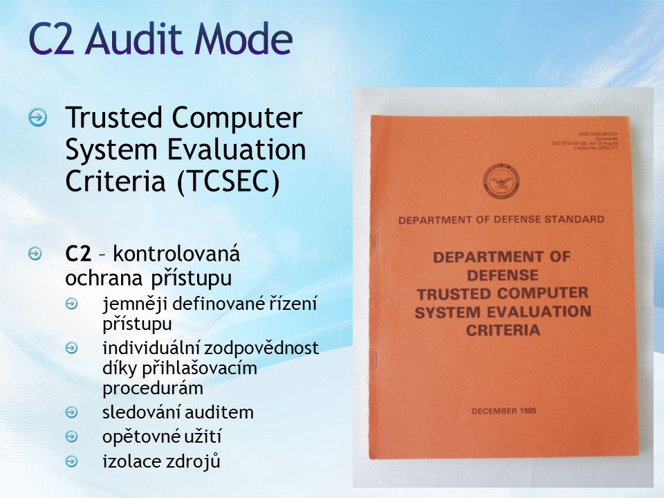 Loguje se každý přístup ke každému securable objektu Obrovské množství informací v logu Pokud nefunguje auditování, je zastaven SQL Server Pozor na volné místo na disku Tento režim bude v budoucí verzi odebrán Standard je překonán Common Criteria