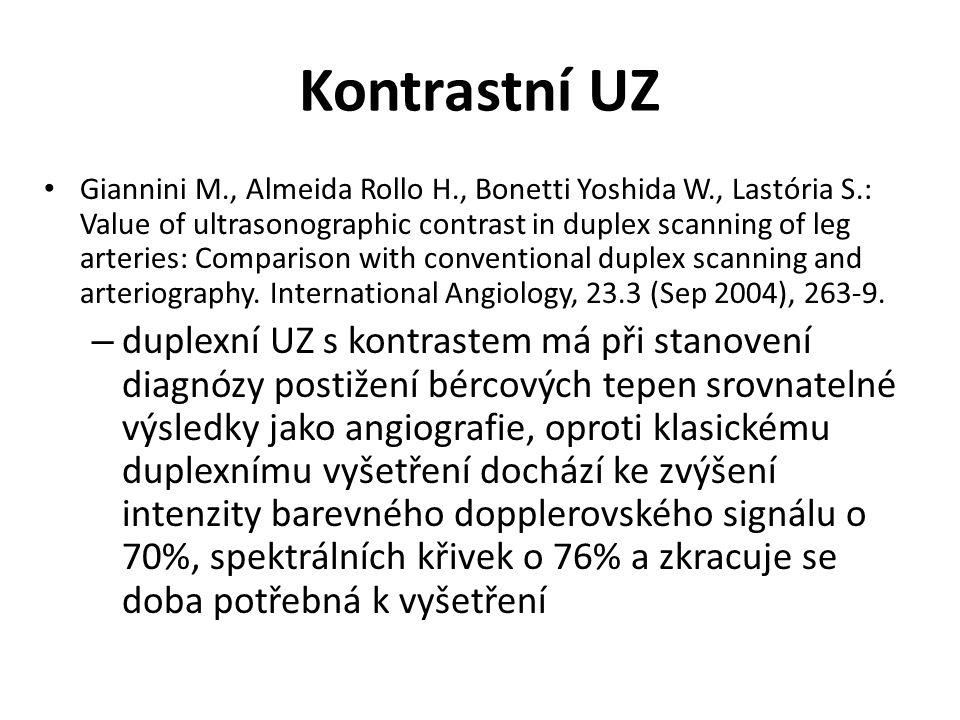 Kontrastní UZ Giannini M., Almeida Rollo H., Bonetti Yoshida W., Lastória S.: Value of ultrasonographic contrast in duplex scanning of leg arteries: C