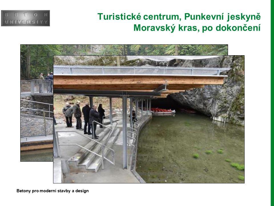 Turistické centrum, Punkevní jeskyně Moravský kras, po dokončení Betony pro moderní stavby a design