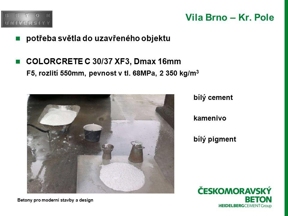 Vila Brno – Kr. Pole - realizace Betony pro moderní stavby a design