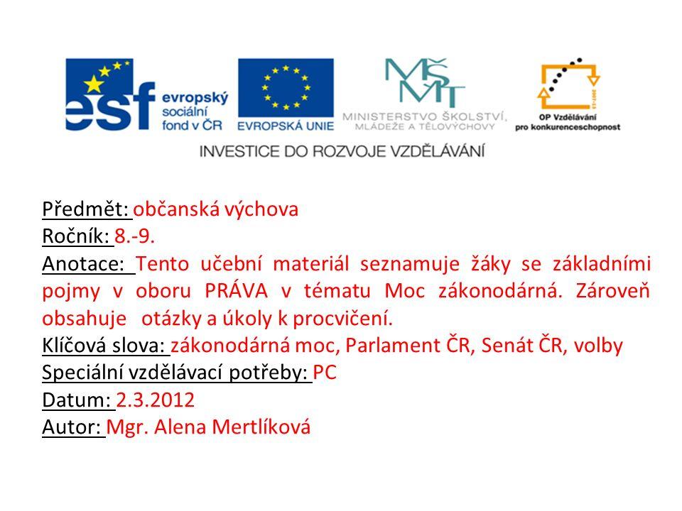 Předmět: občanská výchova Ročník: 8.-9.
