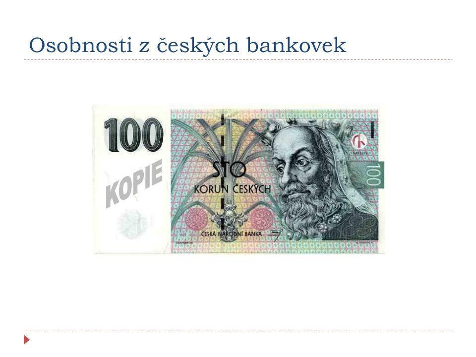 Osobnosti z českých bankovek
