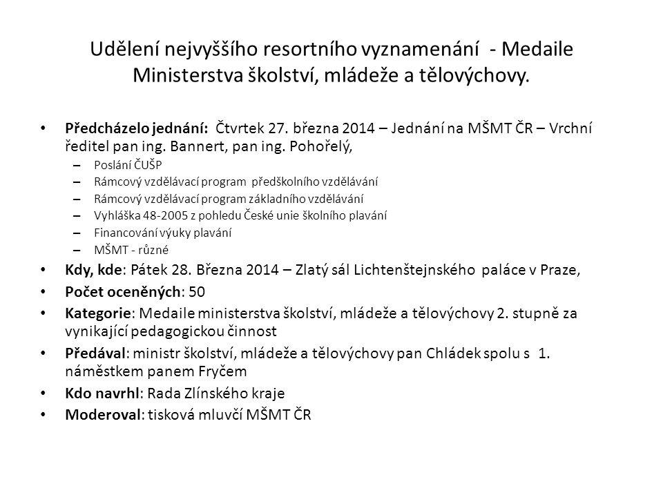 Udělení nejvyššího resortního vyznamenání - Medaile Ministerstva školství, mládeže a tělovýchovy.