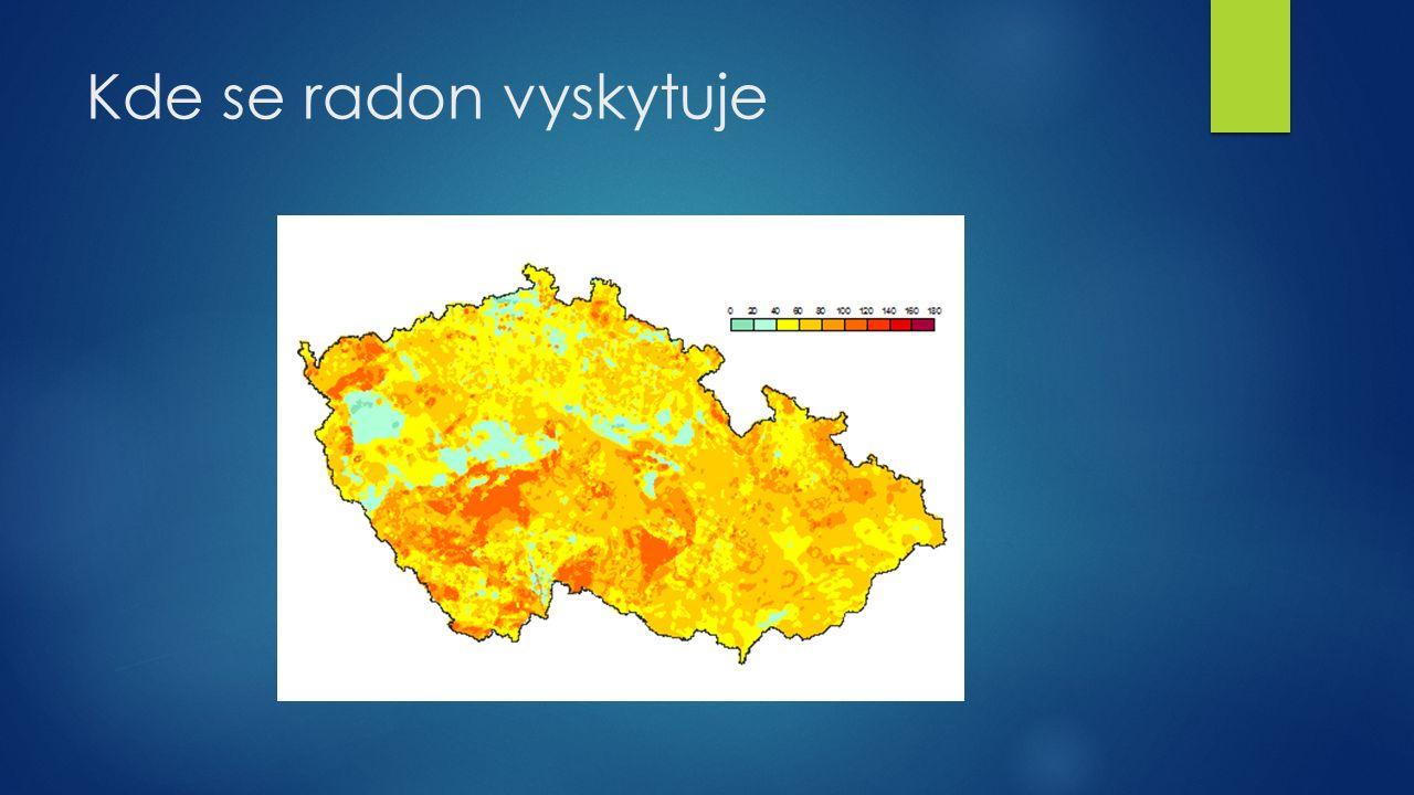 Kde se radon vyskytuje