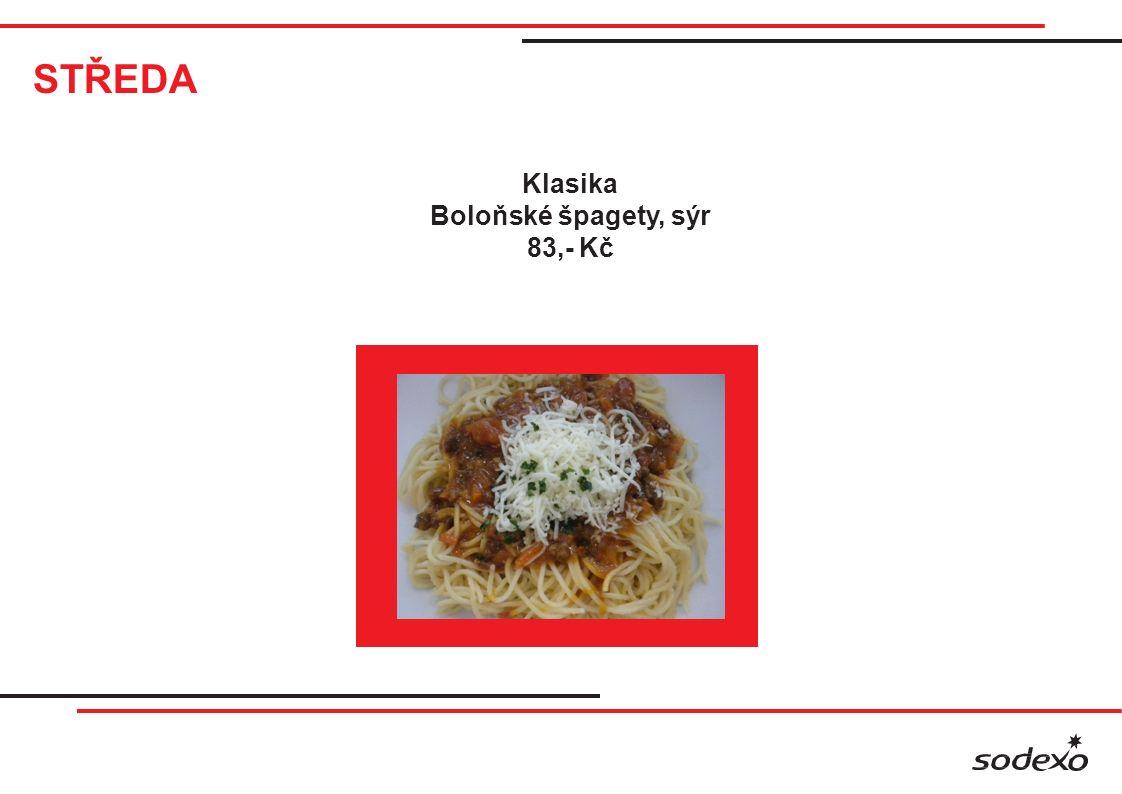 STŘEDA Klasika Boloňské špagety, sýr 83,- Kč