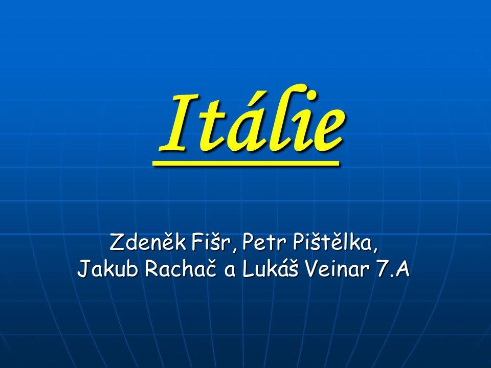 Itálie Zdeněk Fišr, Petr Pištělka, Jakub Rachač a Lukáš Veinar 7.A