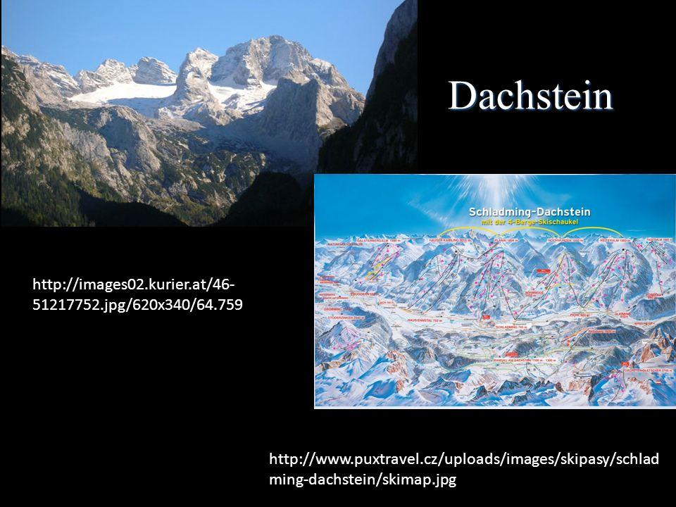 Dachstein http://images02.kurier.at/46- 51217752.jpg/620x340/64.759 http://www.puxtravel.cz/uploads/images/skipasy/schlad ming-dachstein/skimap.jpg