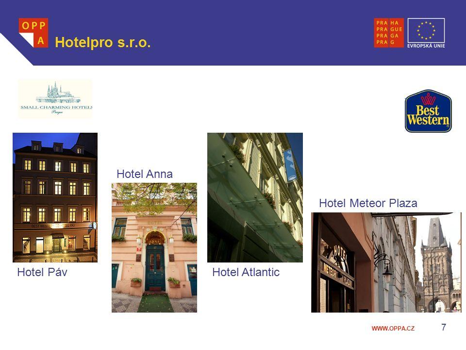 WWW.OPPA.CZ 7 Hotelpro s.r.o. Hotel Páv Hotel Anna Hotel Atlantic Hotel Meteor Plaza
