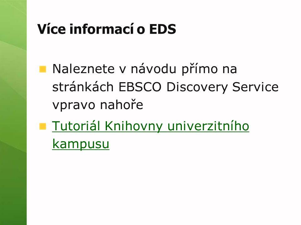 EBSCO LinkSource Pokud není plný text – dohledá v jiném zdroji (databázi, katalogu, vyhledávači) Dostupnost se zdroji na celé MU (všechny předplacené databáze i katalogy)