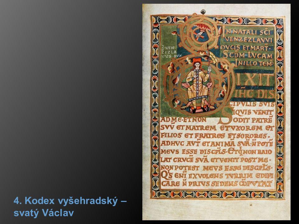 4. Kodex vyšehradský – svatý Václav