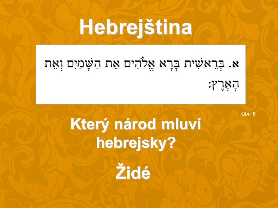 Hebrejština Který národ mluví hebrejsky Židé Obr. 8