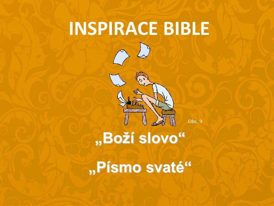 """INSPIRACE BIBLE """"Boží slovo """"Písmo svaté Obr. 9"""