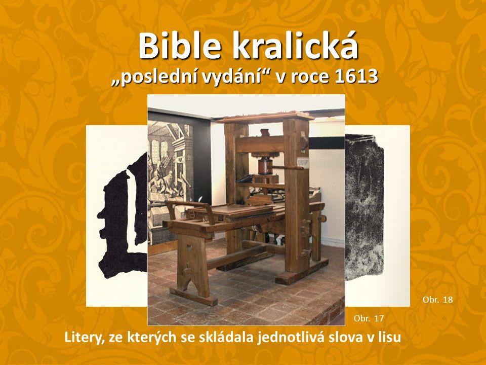 """Bible kralická Litery, ze kterých se skládala jednotlivá slova v lisu """"poslední vydání v roce 1613 Obr."""