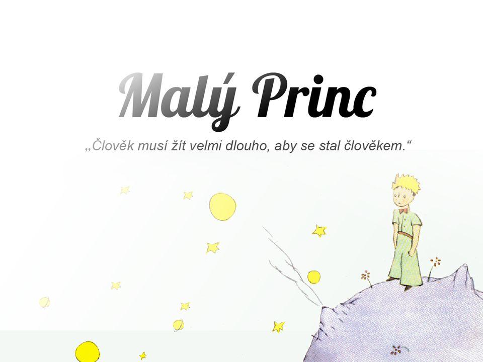 1943 filosofická pohádka vrcholné dílo meziválečná literatura postavy : Malý princ, pilot, růže, liška… místa : planeta Země, hvězdy, planetka B612 dospělí x děti hodnota přátelství lidské hodnosty hluboká myšlenka