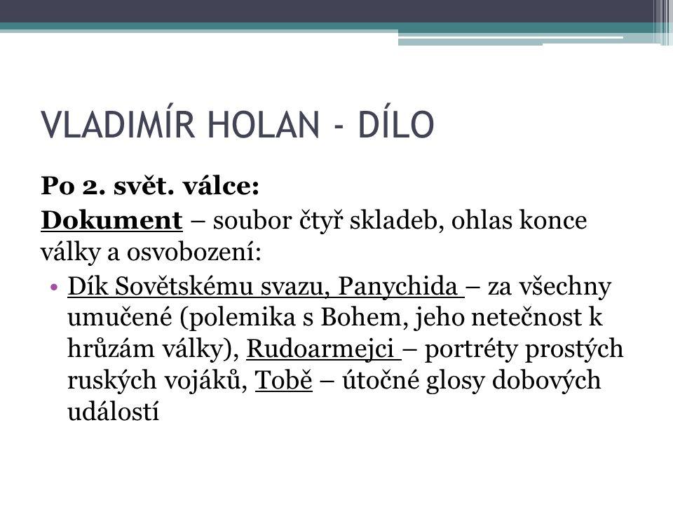 VLADIMÍR HOLAN - DÍLO Po 2. svět.