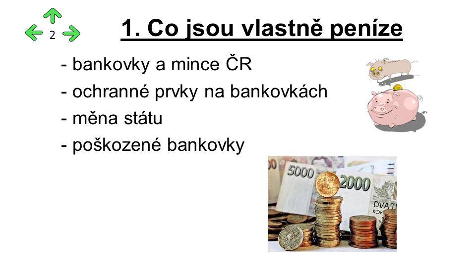 - bankovky a mince ČR - ochranné prvky na bankovkách - měna státu - poškozené bankovky 1.