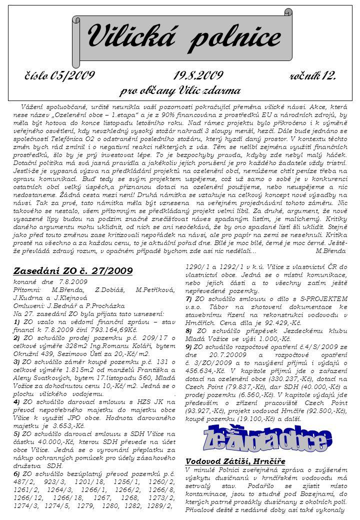 1290/1 a 1292/1 v k.ú.Vilice z vlastnictví ČR do vlastnictví obce.