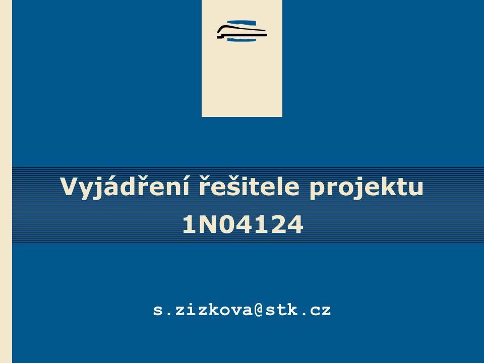 Vyjádření řešitele projektu 1N04124 s.zizkova@stk.cz