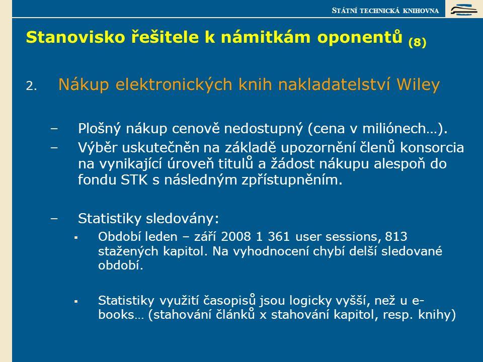S TÁTNÍ TECHNICKÁ KNIHOVNA Stanovisko řešitele k námitkám oponentů (8) 2.
