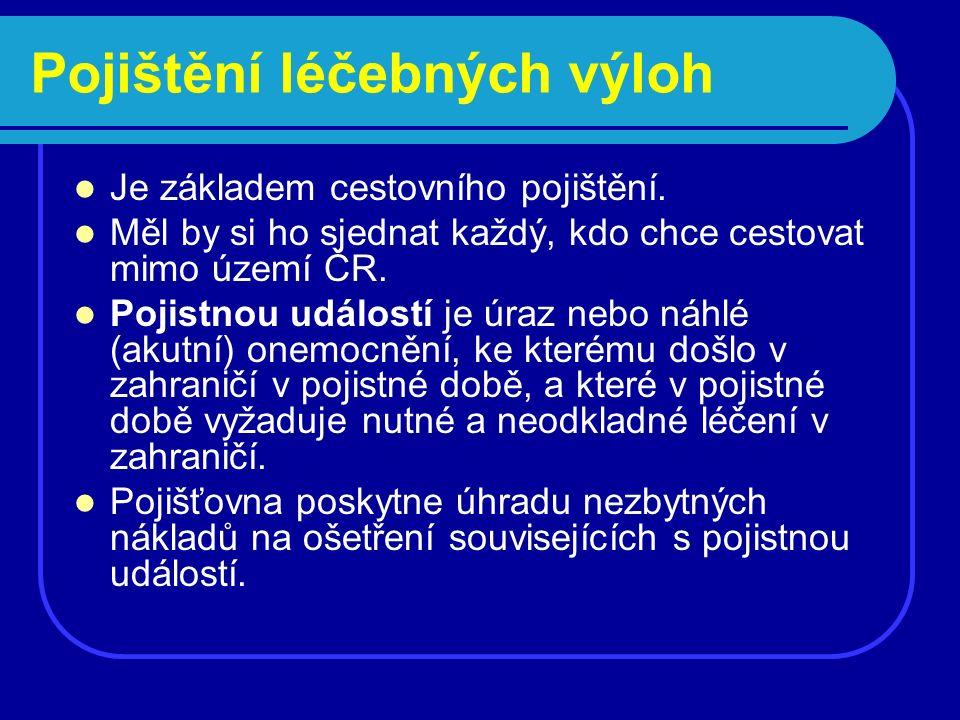 ČP KOMPAS pojištění pro cesty a pobyty po ČR Můžete vybrat z těchto pojištění: úrazové pojištění pojištění cestovních zavazadel PojištěnípojistnéMax plnění Do 14 letdospělíDo 14 letdospělí Úrazu25-- - doba nezbyt.