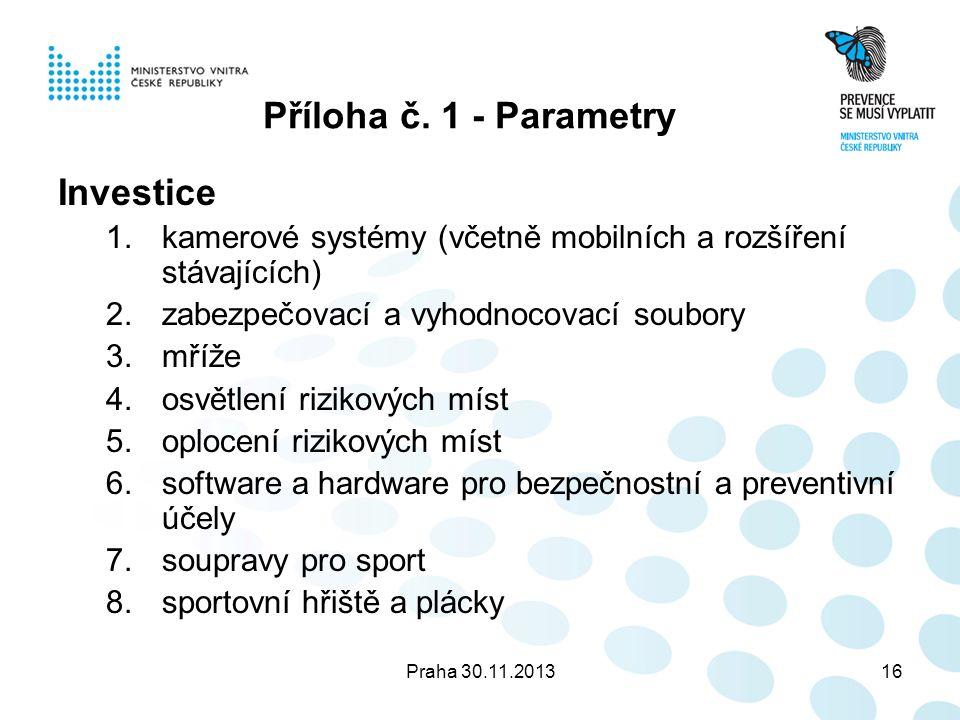 Praha 30.11.201316 Příloha č.