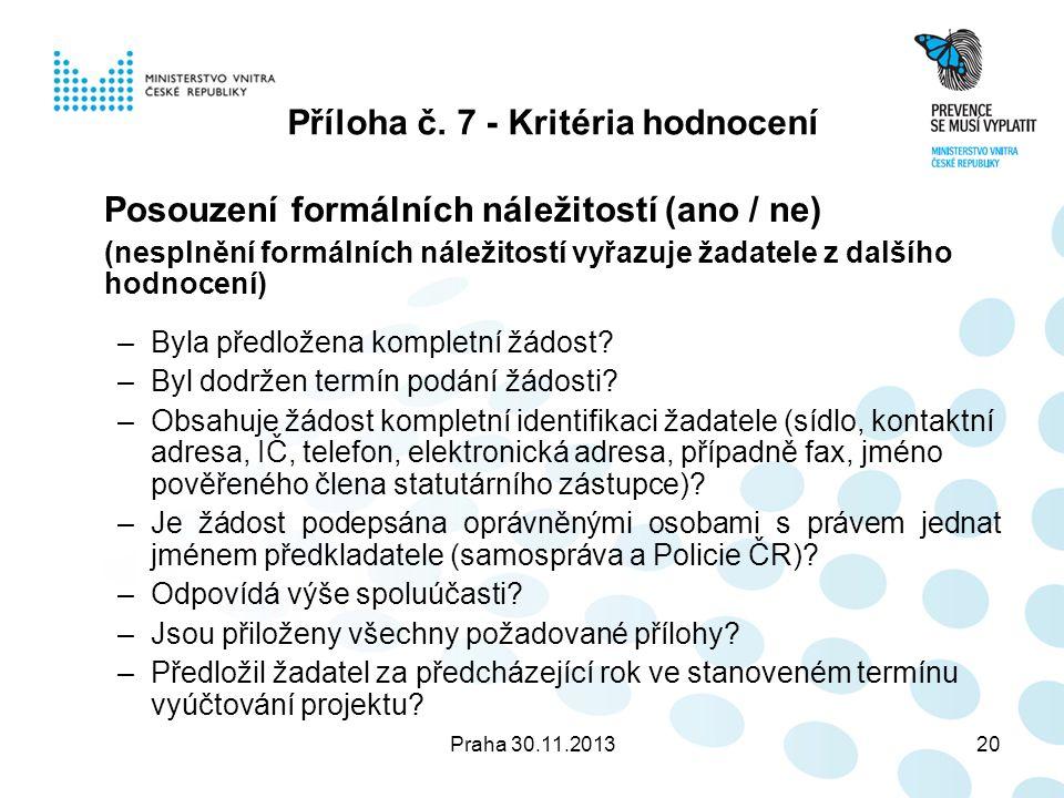 Praha 30.11.201320 Příloha č.