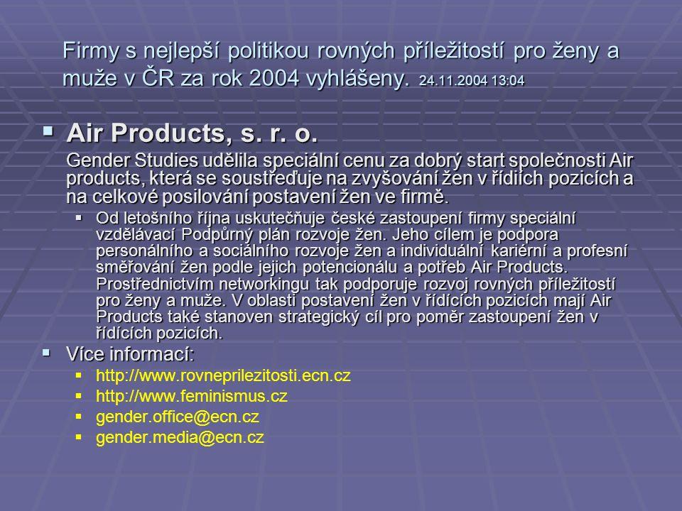 Firmy s nejlepší politikou rovných příležitostí pro ženy a muže v ČR za rok 2004 vyhlášeny.