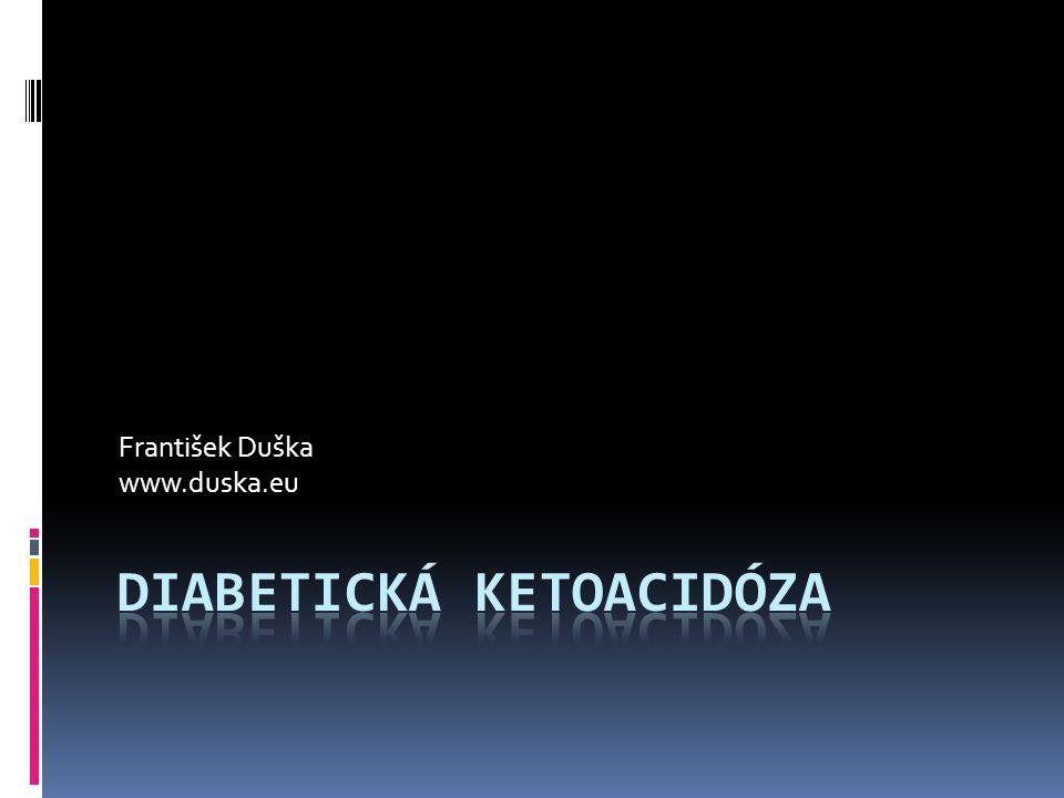 Závěry  DKA je komplexní acidobazická porucha  Vedle zvýšeného AG je též porucha chloridémie  I bez bolusu se na 0.1 IU/kg.h i.v.