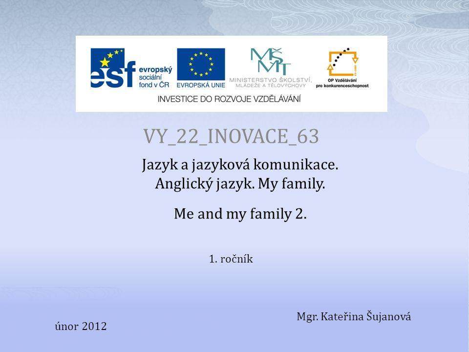 VY_22_INOVACE_63 Jazyk a jazyková komunikace. Anglický jazyk.