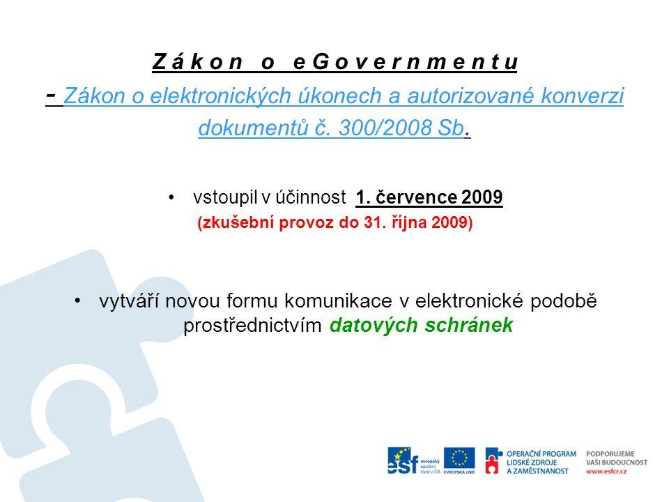 Z á k o n o e G o v e r n m e n t u - Zákon o elektronických úkonech a autorizované konverzi dokumentů č.