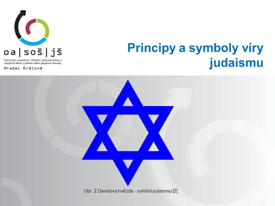 Principy a symboly víry judaismu Obr. 2 Davidova hvězda - symbol judaismu [2]