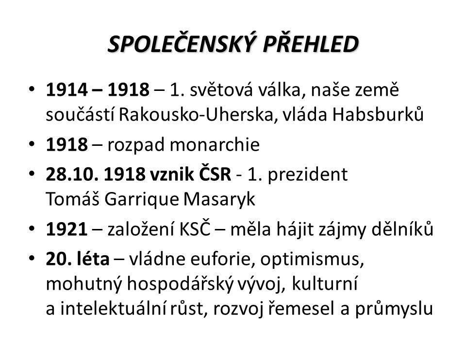 SPOLEČENSKÝ PŘEHLED 1914 – 1918 – 1.