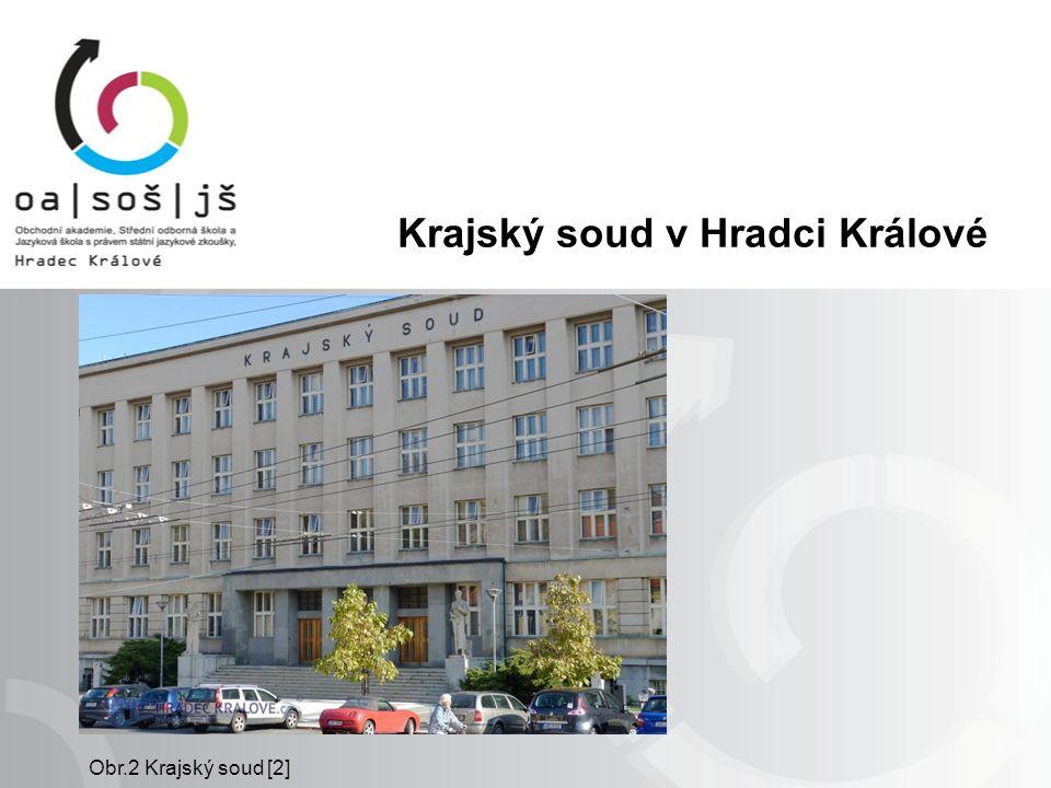 Krajský soud v Hradci Králové Obr.2 Krajský soud [2]