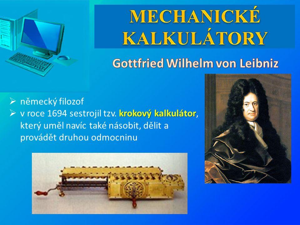  německý filozof krokový kalkulátor  v roce 1694 sestrojil tzv.