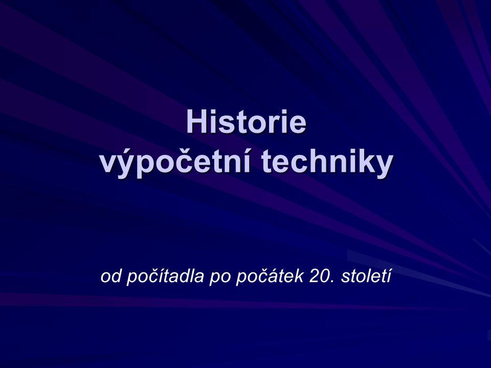 Historie výpočetní techniky od počítadla po počátek 20. století