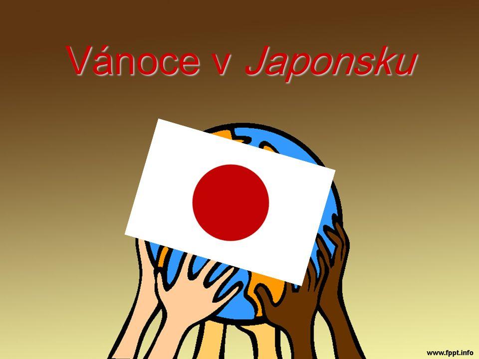 Historie… Vánoce(křesťanský svátek) se do Japonska dostaly v 16.