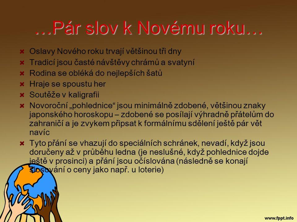 …Mini-slovníček Šťastný nový rok – okemashite omedetou gosaimasu (okemašte omedetou gosaimas) Na zdraví.