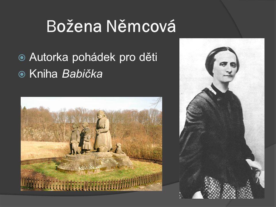 Božena Němcová  Autorka pohádek pro děti  Kniha Babička