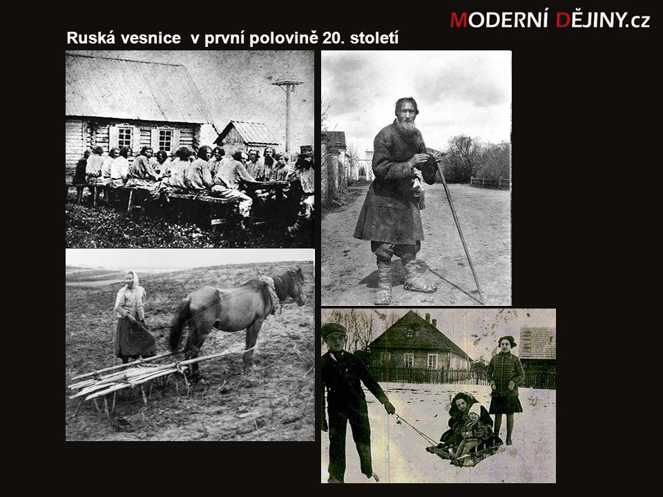 Ruská vesnice v první polovině 20. století