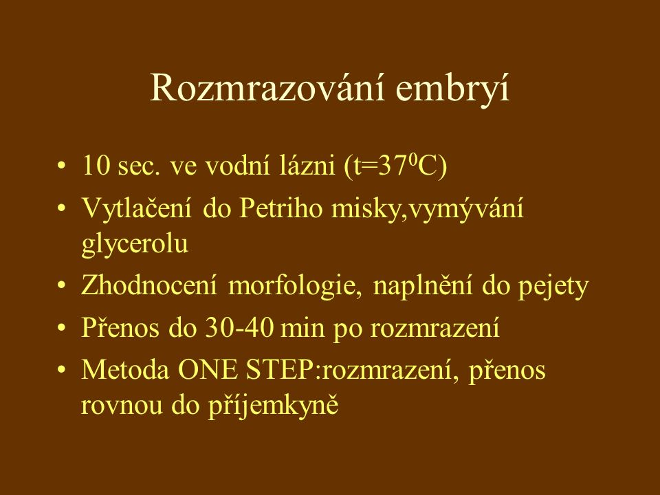 Rozmrazování embryí 10 sec.