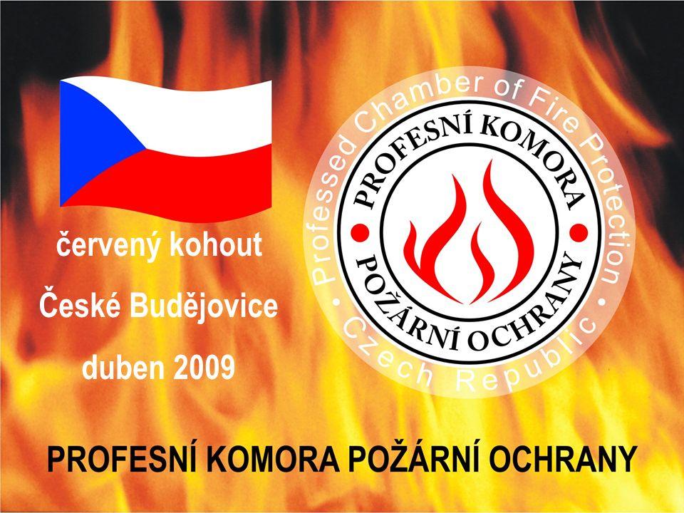 Profesní Komora Požární Ochrany / František Kregl, Vladimír Raušer červený kohout České Budějovice duben 2009