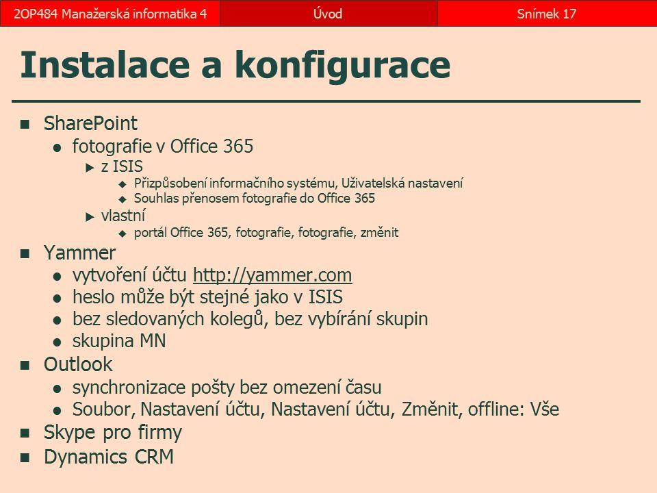 Instalace a konfigurace SharePoint fotografie v Office 365  z ISIS  Přizpůsobení informačního systému, Uživatelská nastavení  Souhlas přenosem foto
